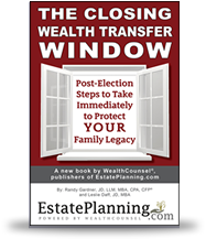The Closing Wealth Transfer Window
